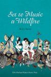 Cover of Set to Music a Wildfire, by Ruth Awad
