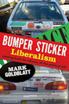 Cover photo of Bumper Sticker Liberalism, by Mark Goldblatt