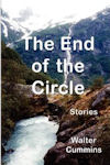 Cover photo of The End of the Circle by Walter Cummins