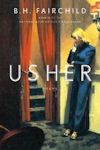 Cover photo of Usher by B. H. Fairchild