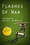 Cover photo of Flashes of War by Katey Schultz