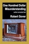 Cover photo of 100 Dollar Misunderstanding (2005 edition) by Robert Gover