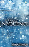 Cover photo of A Song of Innocence, by Greg Herriges