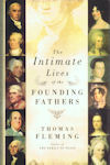 Cover of The Intimate Lives of the Founding Fathers, by Thomas Fleming