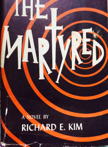 Cover of Walter Cummins' copy of The Martyred, by Richard E. Kim