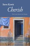 Cover photo of Cherish, by Steve Kowit