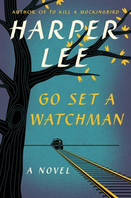 Cover of Go Set a Watchman by Harper Lee