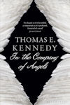 Cover photo of In the Company of Angels, UK edition, by Thomas E. Kennedy