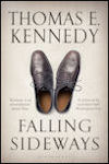 Cover photo of Falling Sideways, UK edition, by Thomas E. Kennedy