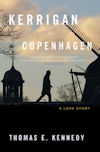 Cover photo of Kerrigan in Copenhagen, USA edition, by Thomas E. Kennedy
