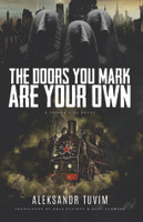Cover of The Doors You Mark Are Your Own by Aleksandr Tuvim