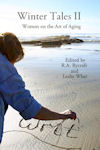 Cover of Winter Tales II: Women on the Art of Aging