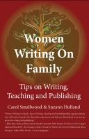 Cover of Women on Writing Family, edited by Carol Smallwood and Suzann Holland